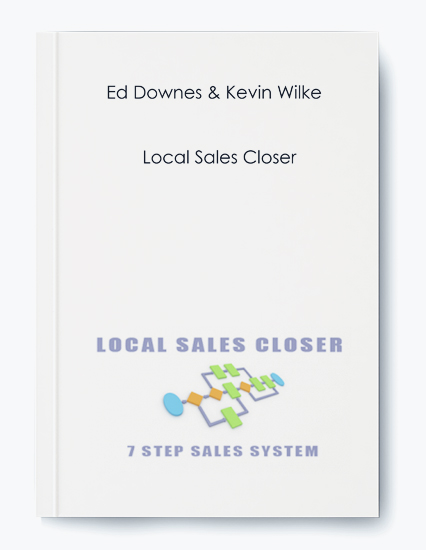 Ed Downes & Kevin Wilke – Local Sales Closer