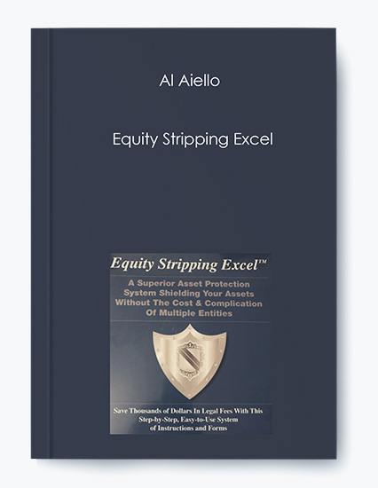 Al Aiello – Equity Stripping Excel