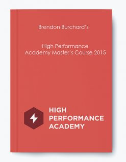 Brendon Burchard's – High Performance Academy Master's Course 2015