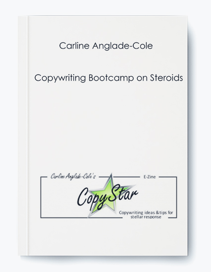 Carline Anglade-Cole – Copywriting Bootcamp on Steroids