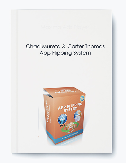 Chad Mureta & Carter Thomas – App Flipping System