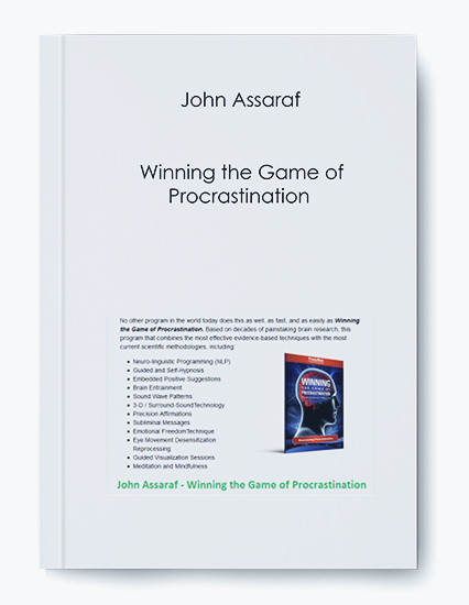 John Assaraf – Winning the Game of Procrastination