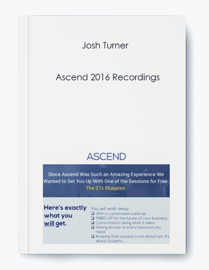 Josh Turner – Ascend 2016 Recordings