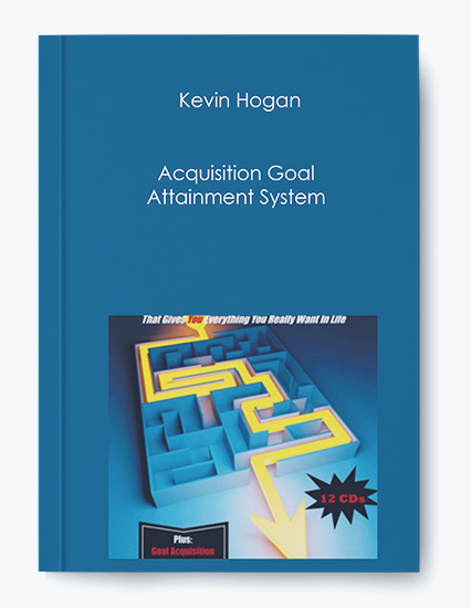 Kevin Hogan – Acquisition Goal Attainment System