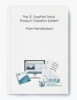 Pam Hendrickson – The 21 DayFast Track Product Creation System