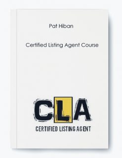 Pat Hiban – Certified Listing Agent Course