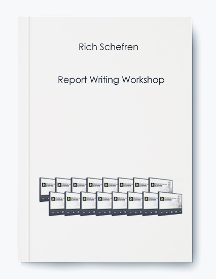 Rich Schefren – Report Writing Workshop