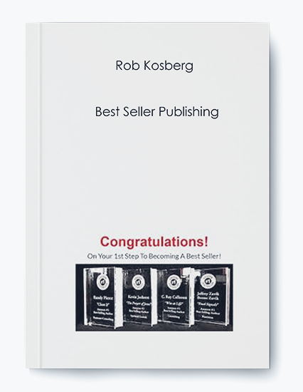 Rob Kosberg – Best Seller Publishing