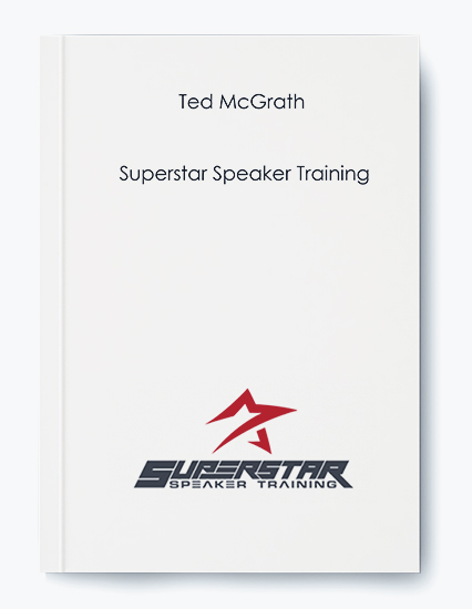 Ted McGrath – Superstar Speaker Training