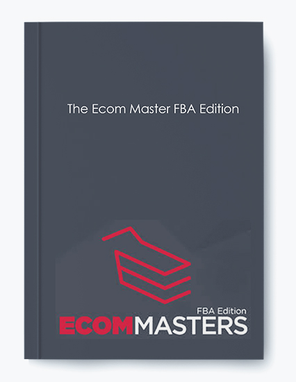 The Ecom Master FBA Edition