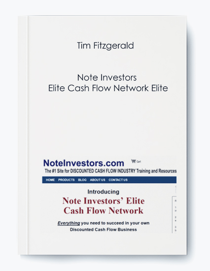 Tim Fitzgerald – Note Investors Elite Cash Flow Network Elite