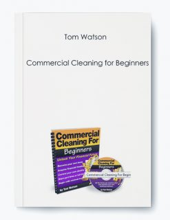 Tom Watson – Commercial Cleaning for Beginners