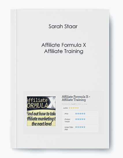 Sarah Staar – Affiliate Formula X – Affiliate Training