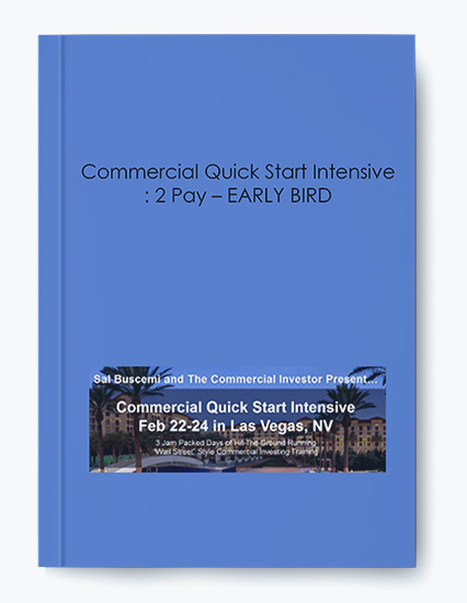 Commercial Quick Start Intensive : 2 Pay – EARLY BIRD