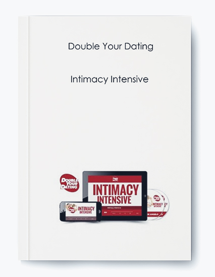 Double Your Dating – Intimacy Intensive