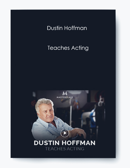 Dustin Hoffman – Teaches Acting