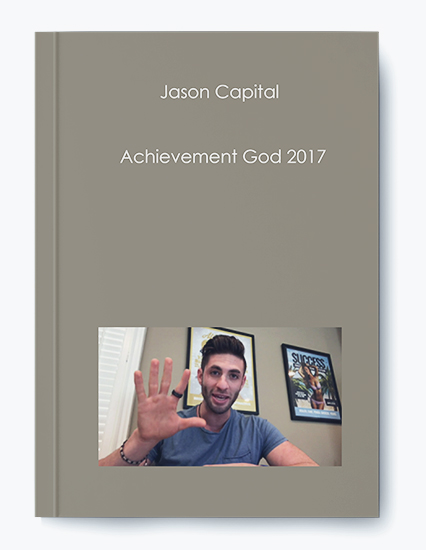 Jason Capital – Achievement God 2017