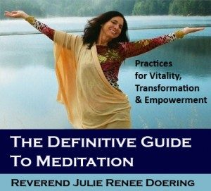 Julie Renee – The definitive guide to meditation Series