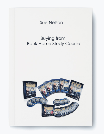 Sue Nelson – Buying from Bank Home Study Course