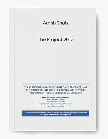 Amish Shah – The Project 2015