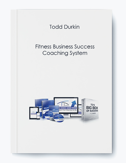 Todd Durkin – Fitness Business Success Coaching System