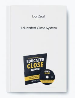 LionZeal – Educated Close System