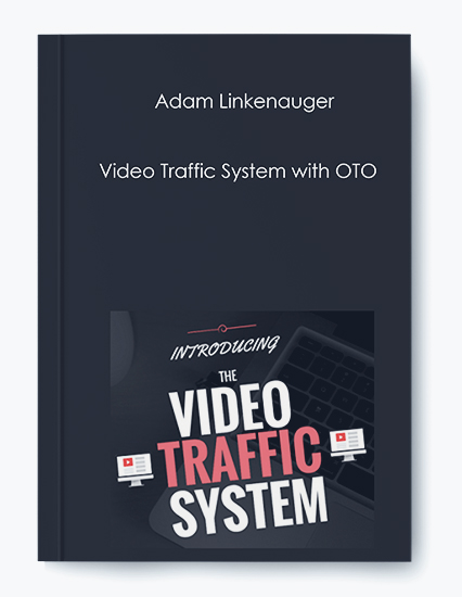 Adam Linkenauger – Video Traffic System with OTO