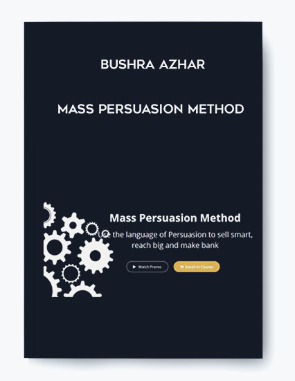 Bushra Azhar – Mass Persuasion Method