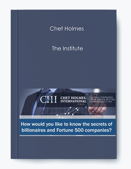 Chet Holmes – The Institute