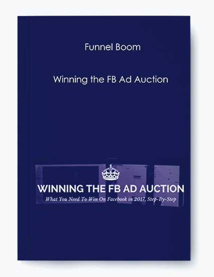 Funnel Boom – Winning the FB Ad Auction