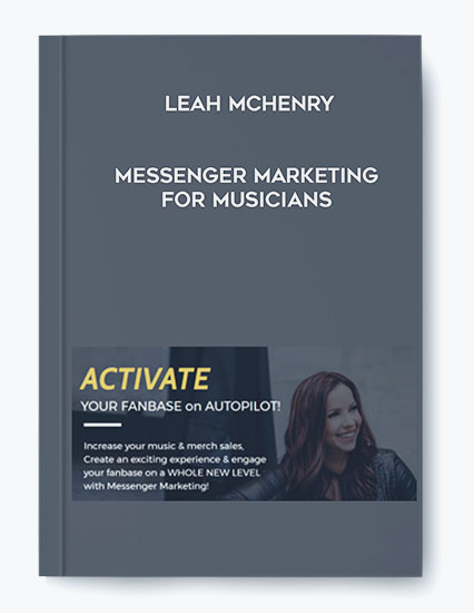 Leah McHenry – Messenger Marketing For Musicians