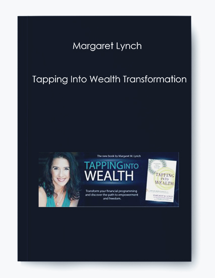 Margaret Lynch – Tapping Into Wealth Transformation