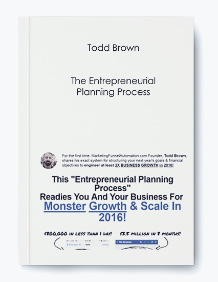 Todd Brown – The Entrepreneurial Planning Process