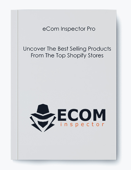 eCom Inspector Pro – Uncover The Best Selling Products From The Top Shopify Stores