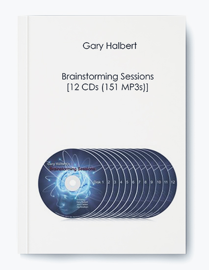 Gary Halbert – Brainstorming Sessions [12 CDs (151 MP3s)]
