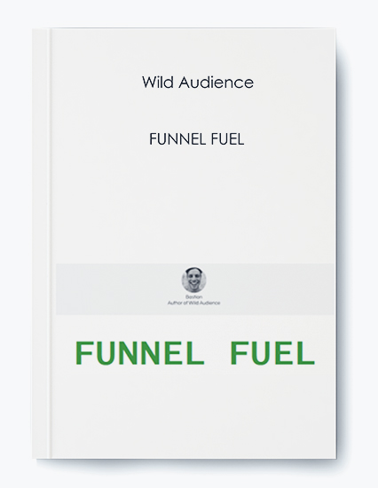 Wild Audience – FUNNEL FUEL