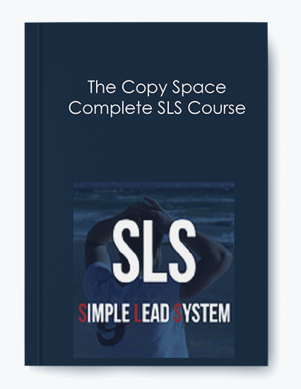 The Copy Space – Complete SLS Course