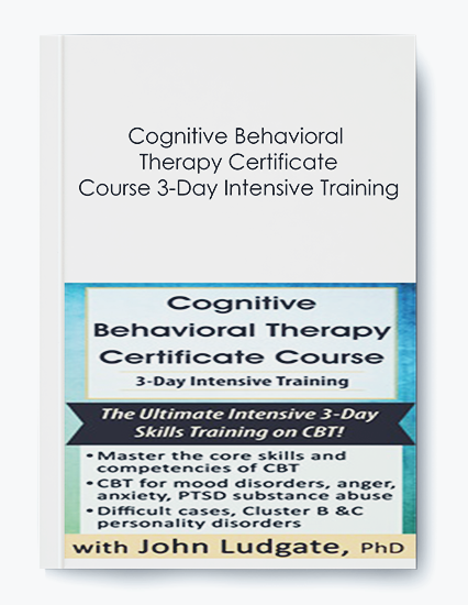 Cognitive Behavioral Therapy Certificate Course 3-Day Intensive Training