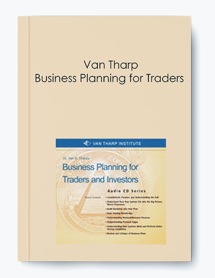 Van Tharp – Business Planning for Traders