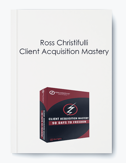 Ross Christifulli – Client Acquisition Mastery