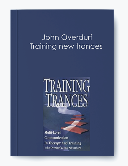John Overdurf – Training new trances