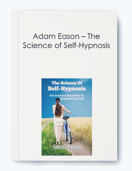 Adam Eason – The Science of Self-Hypnosis