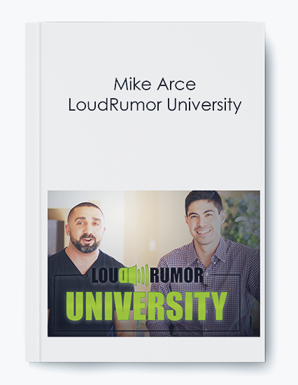 Mike Arce – LoudRumor University