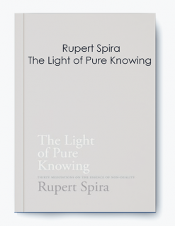 Rupert Spira – The Light of Pure Knowing