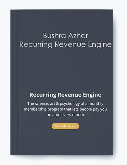 Bushra Azhar – Recurring Revenue Engine