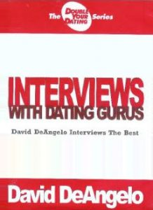David DeAngelo – Interviews with Dating Gurus Archive 2003 – 2009