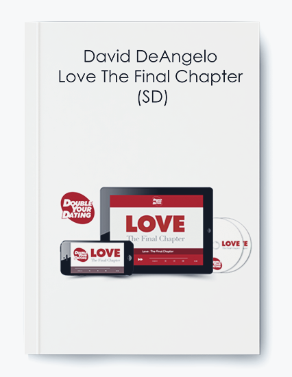 David DeAngelo – Love The Final Chapter (SD)