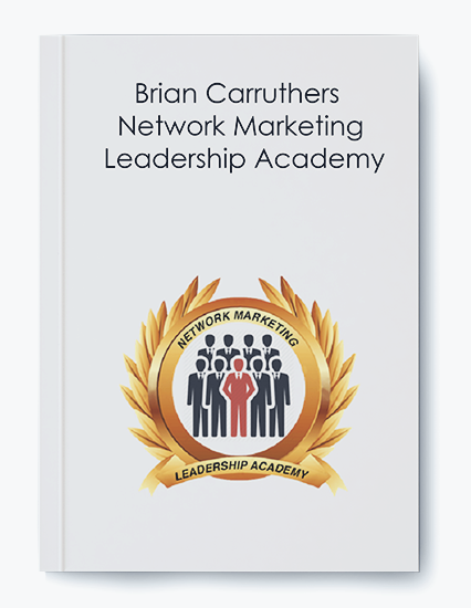 Brian Carruthers – Network Marketing Leadership Academy