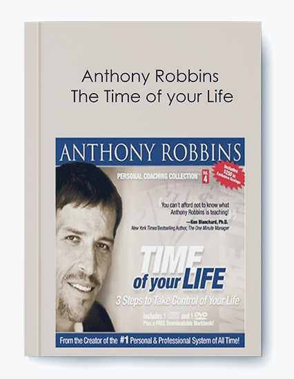 Anthony Robbins - The Time of your Life