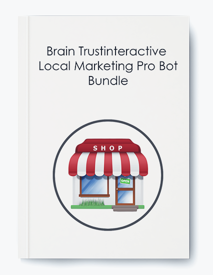 Brain Trustinteractive – Local Marketing Pro Bot Bundle